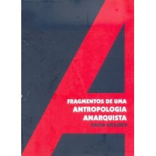 EBOOK Fragmentos de uma Antropologia Anarquista - David Graeber